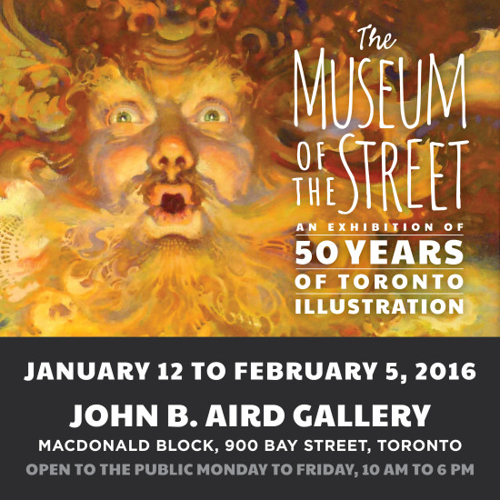 The Museum of the Street: 50 Years of Toronto Illustration